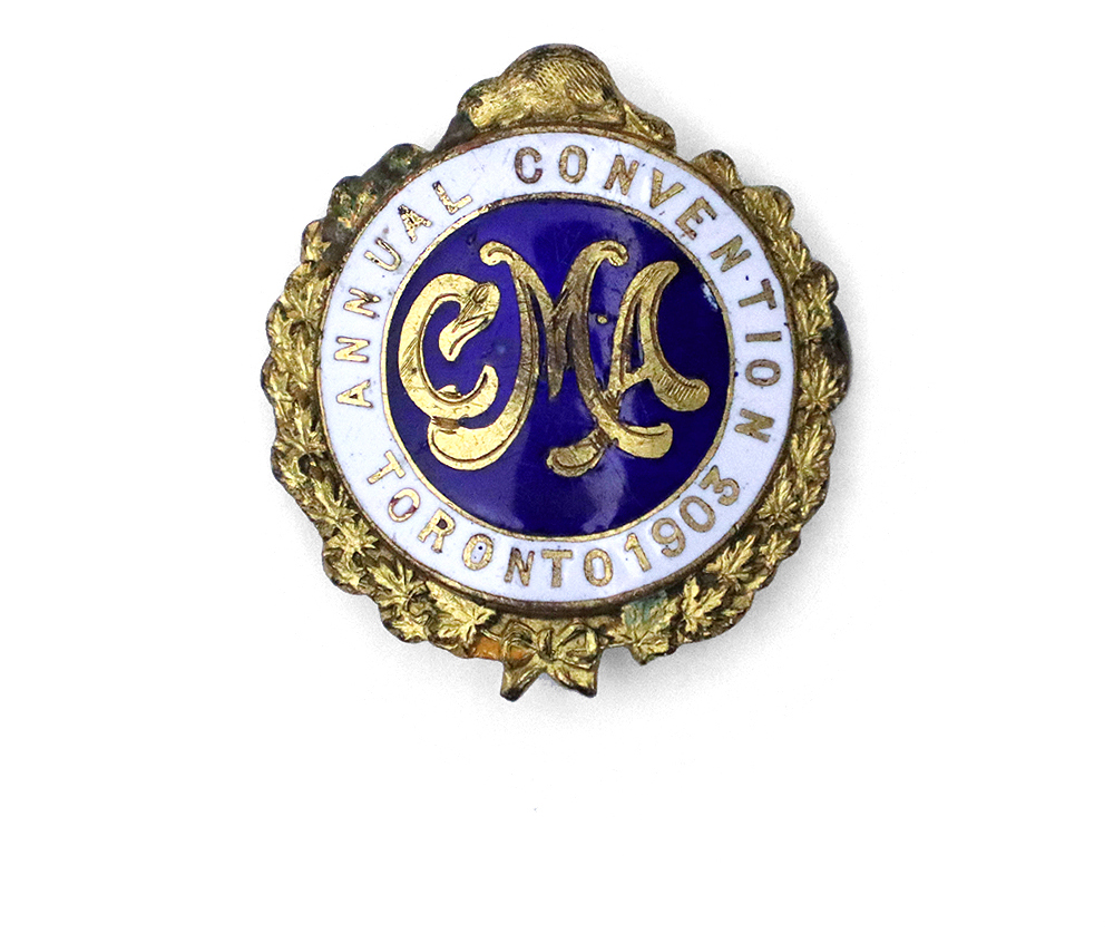 CMA Annual Convention Toronto 1903 Pin